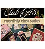 CLASS 1003 - Club G45 - Monthly Class Series