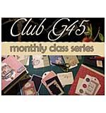 CLASS 1003 - Club G45 - Monthly Class Series