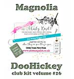 PRE: Magnolia DooHickey Club - Vol #16 Limited Edition