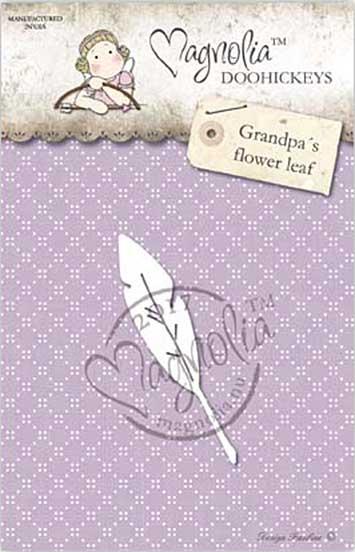 PRE: Magnolia Doohickey - CG17 Grandpas Flower Leaf