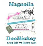 PRE: Magnolia DooHickey Club - Vol #18 Limited Edition