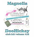 Magnolia DooHickey Club - Vol #18 Limited Edition