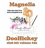 PRE: Magnolia DooHickey Club - Vol #20 Limited Edition