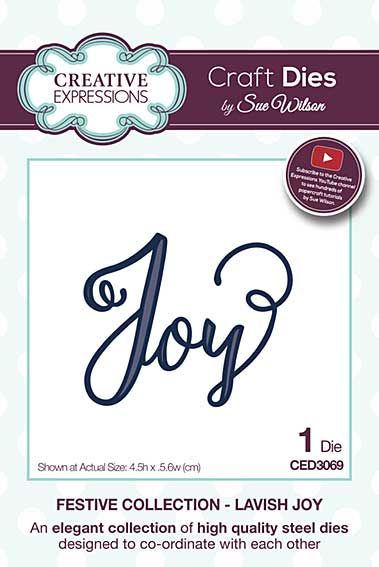 Sue Wilson 2016 Festive Collection - Lavish Joy