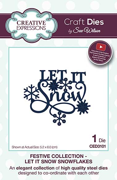 Sue Wilson Festive Collection - Let It Snow Snowflakes