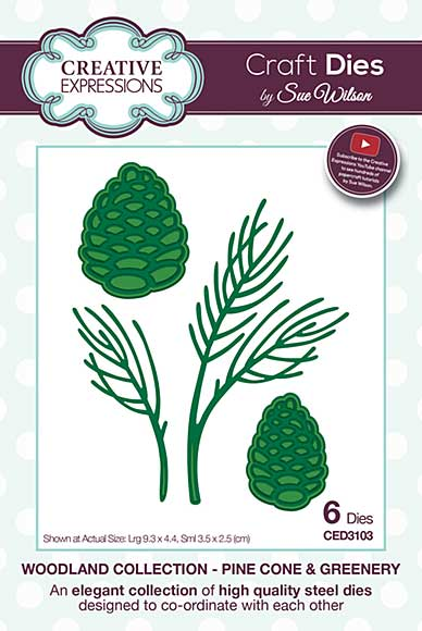 Sue Wilson Woodland Collection - Pine Cone and Greenery