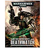 Codex Adeptus Astartes - Deathwatch (Softback)
