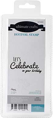 GoPress Hotfoil Plate Sweet Sentiments - Celebrate Your Birthday