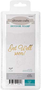 GoPress Hotfoil Plate Classic Sentiments - Get Well Soon