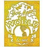 PRE: Spellbinders Card Creator Die - You Mean The World To Me