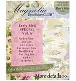PRE: Magnolia DooHickey Club - Vol #6 Limited Edition