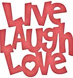 Cheery Lynn Designs Dies - Live Laugh Love